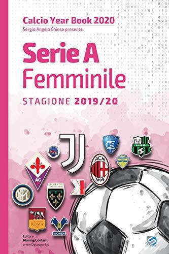 Year Book DataSport: tutto il calcio in cifre - Serie A Femminile